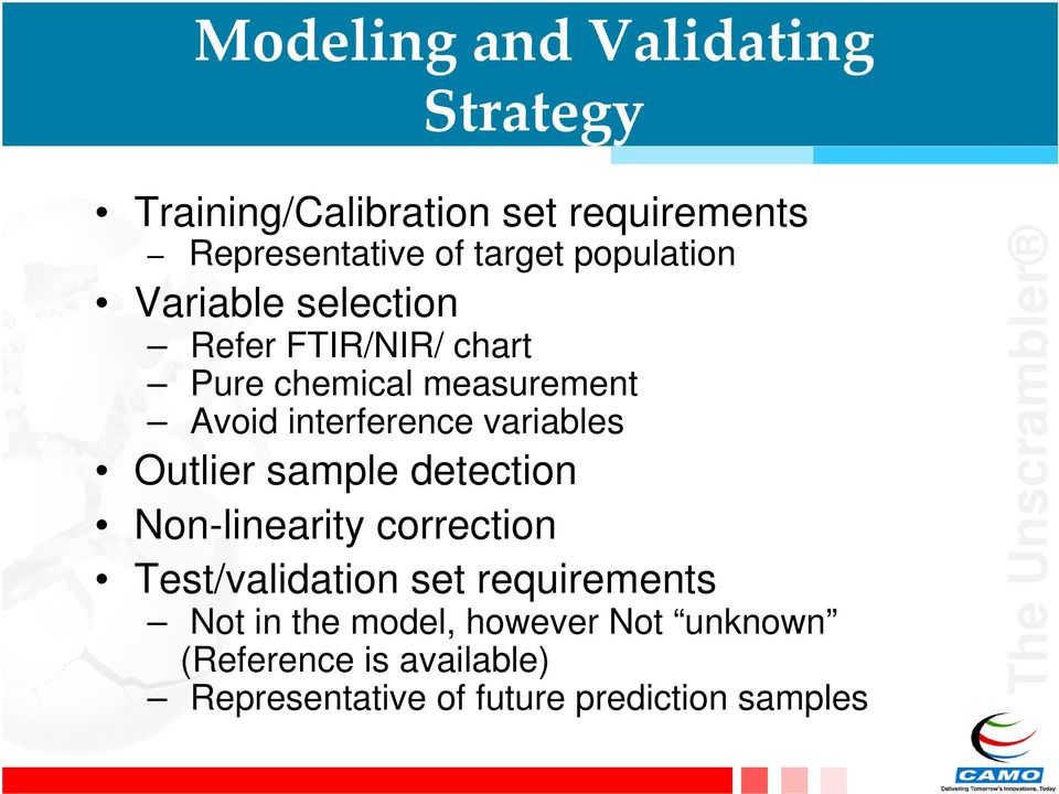 variables Outlier sample detection Non-linearity correction Test/validation set requirements Not