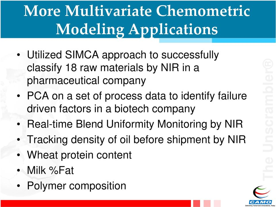 identify failure driven factors in a biotech company Real-time Blend Uniformity Monitoring by