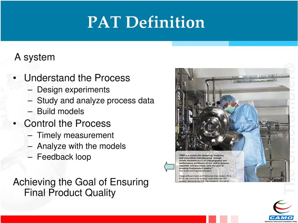 Control the Process Timely measurement Analyze with the