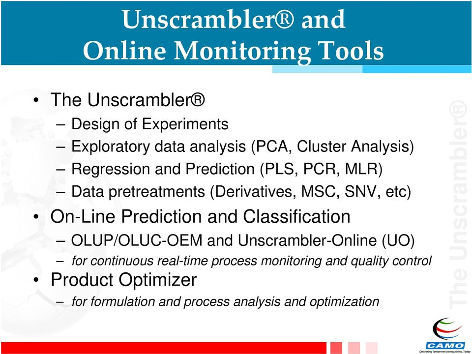 On-Line Prediction and Classification OLUP/OLUC-OEM and Unscrambler-Online (UO) for continuous real-time