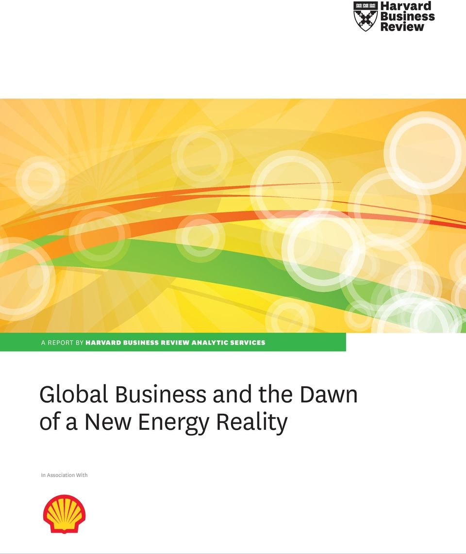 Business and the Dawn of a New