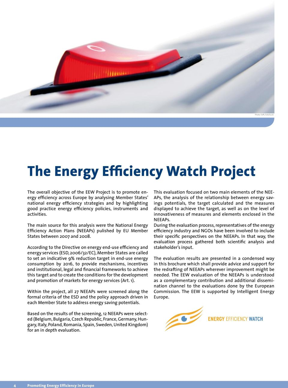 highlighting good practice energy efficiency policies, instruments and activities.