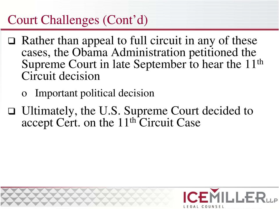 September t hear the 11 th Circuit decisin Imprtant plitical decisin