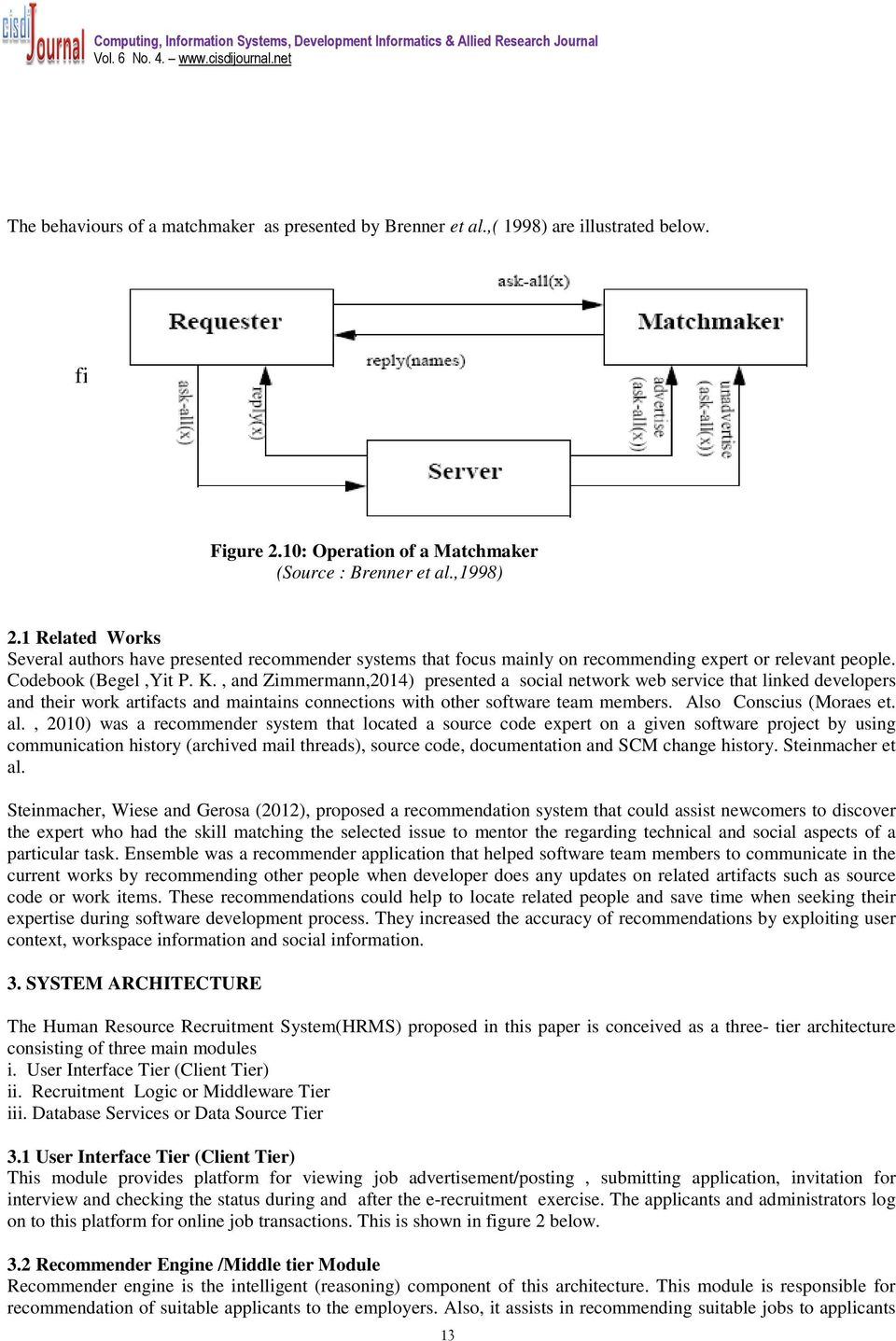 A Match-Making Agent Recommender Algorithm for Web based Human