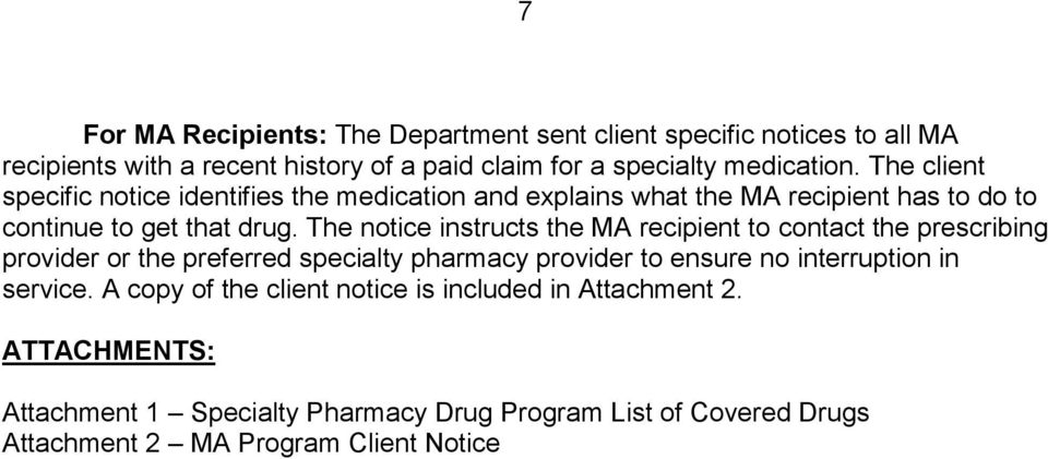 The notice instructs the MA recipient to contact the prescribing provider or the preferred specialty pharmacy provider to ensure no interruption in