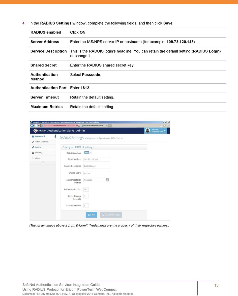 Service Description This is the RADUIS login s headline. You can retain the default setting (RADIUS Login) or change it.