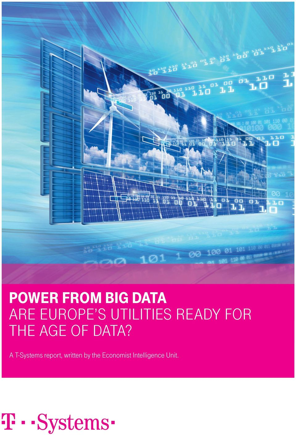 data? A T-Systems report, written