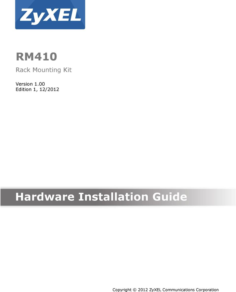 Hardware Installation Guide www.zyxel.