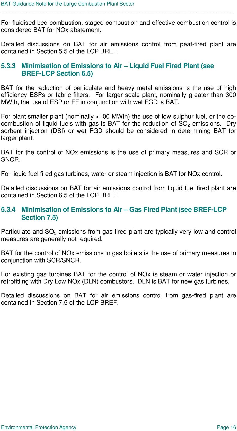 3 Minimisation of Emissions to Air Liquid Fuel Fired Plant (see BREF-LCP Section 6.