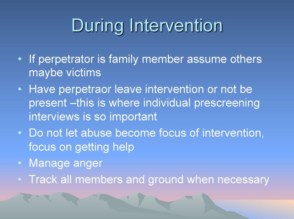 prescreening interviews is so important Do not let abuse become focus of
