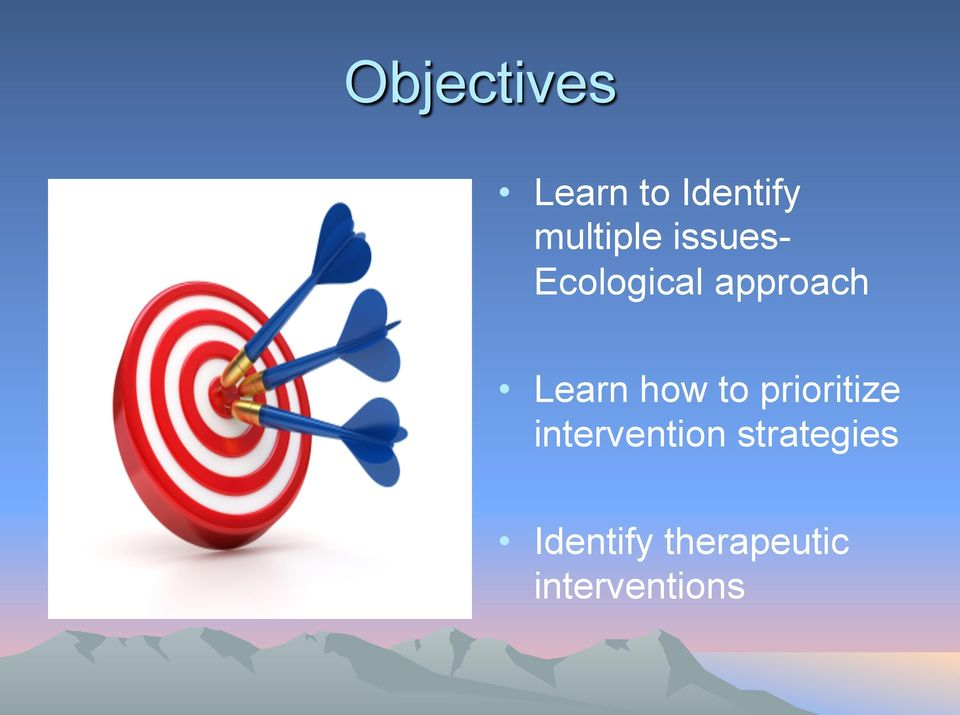 Learn how to prioritize intervention