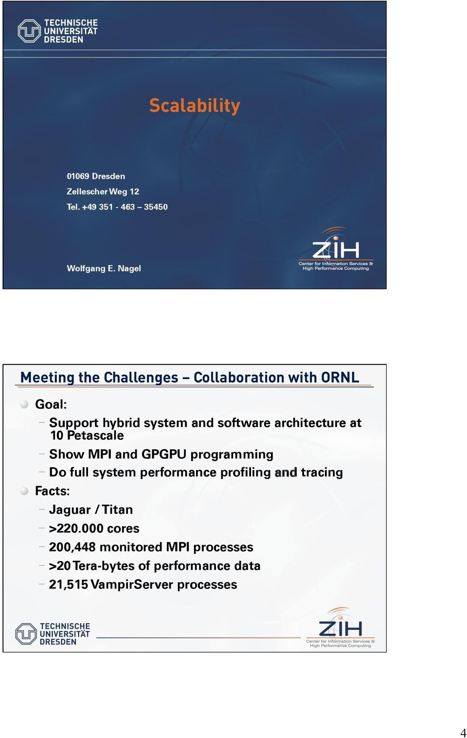 Goal: - Support hybrid system and software architecture at 10 Petascale - Show MPI and GPGPU programming -