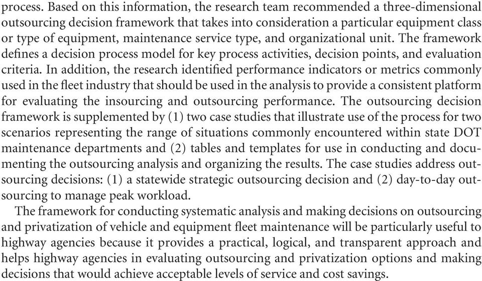 maintenance service type, and organizational unit. The framework defines a decision process model for key process activities, decision points, and evaluation criteria.