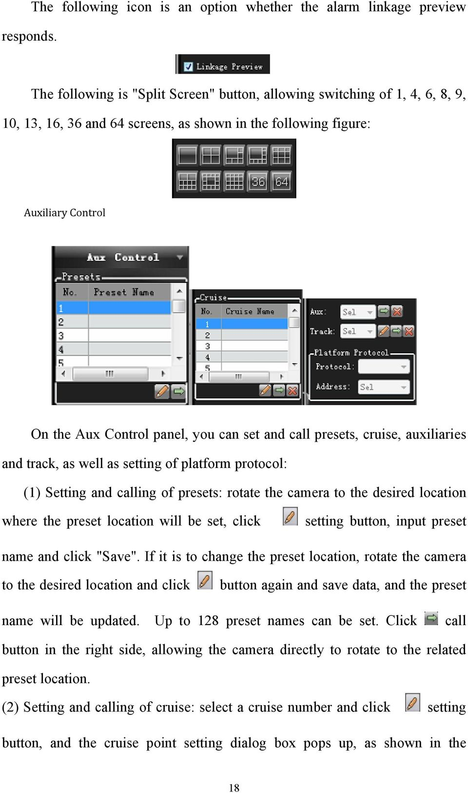 figure: Auxiliary Control On the Aux Control panel, you can set and call presets, cruise, auxiliaries and track, as well as setting of platform protocol: (1) Setting and calling of presets: rotate