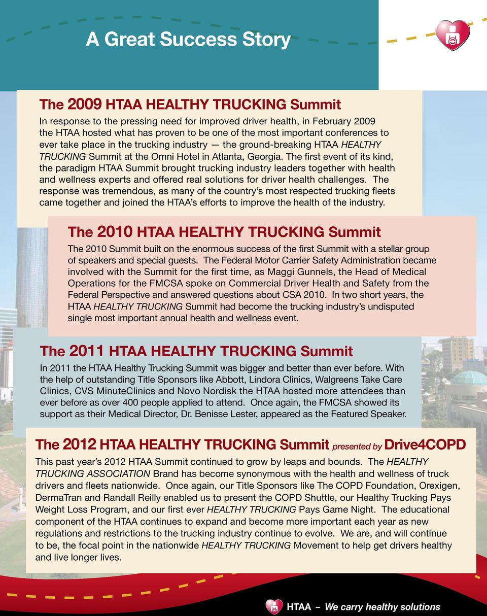 The first event of its kind, the paradigm HTAA Summit brought trucking industry leaders together with health and wellness experts and offered real solutions for driver health challenges.