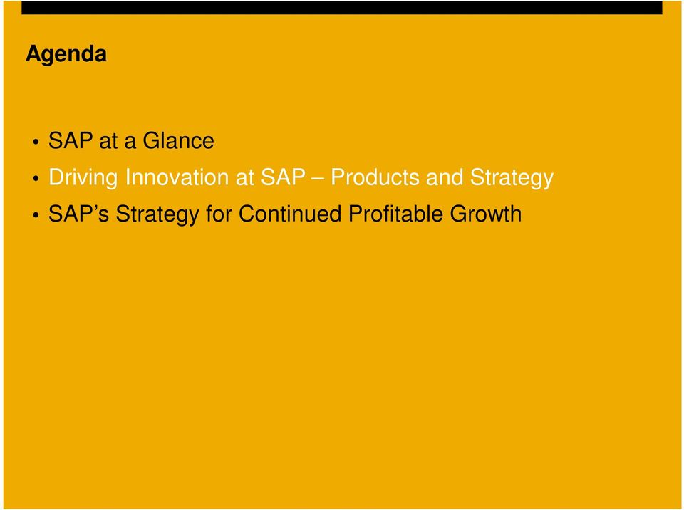 Products and Strategy SAP s