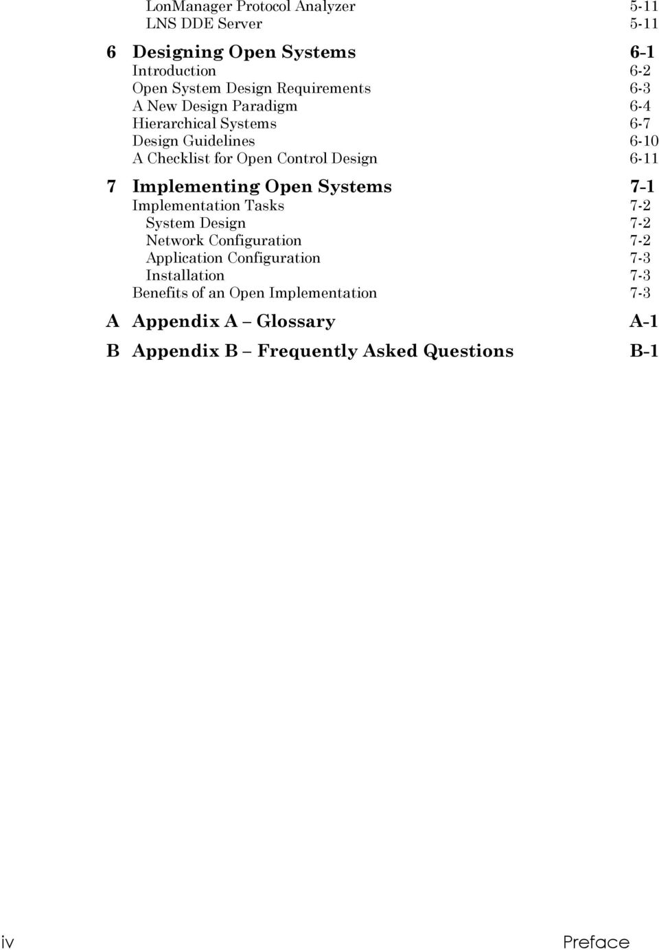 6-11 7 Implementing Open Systems 7-1 Implementation Tasks 7-2 System Design 7-2 Network Configuration 7-2 Application