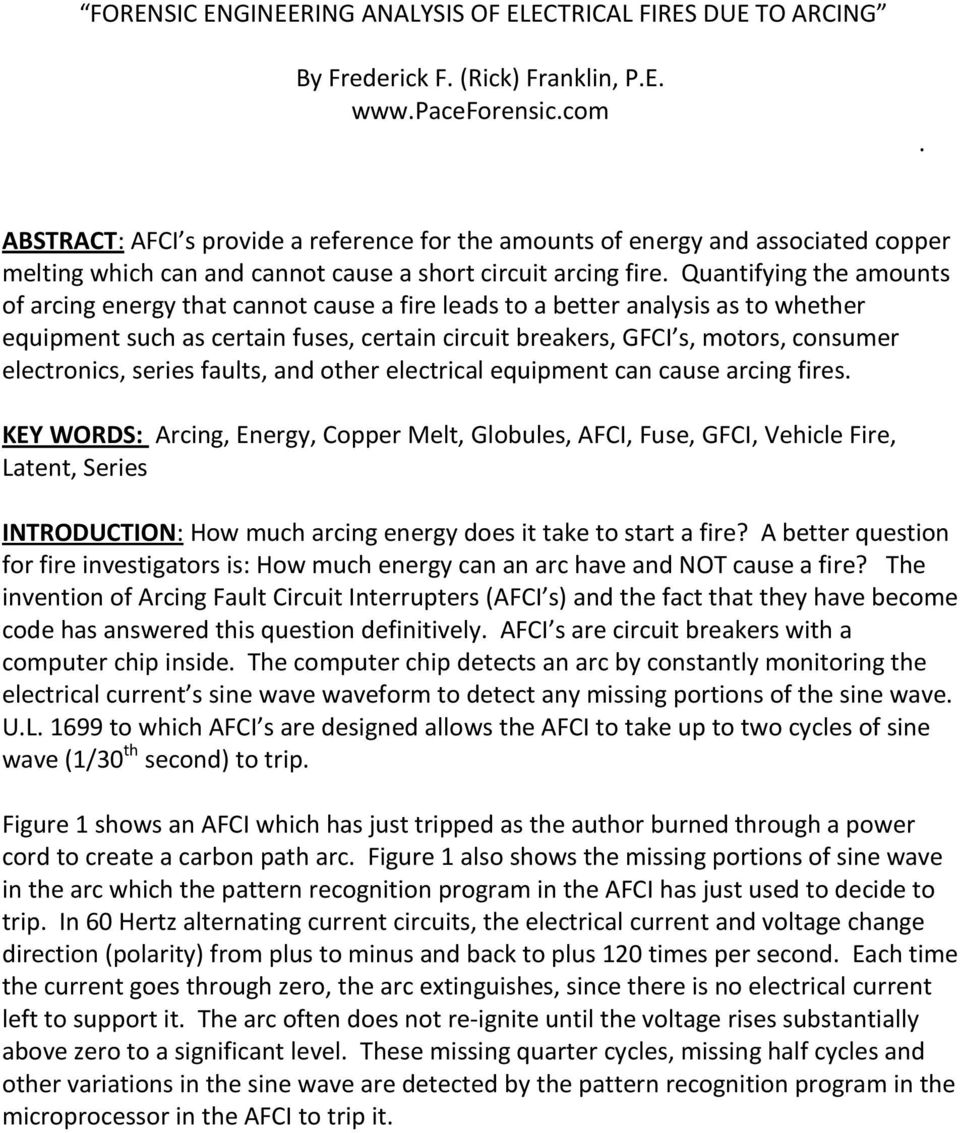 Forensic Engineering Analysis Of Electrical Fires Due To Arcing Pdf Afci And Gfci Wiring Diagram Find A Guide With Quantifying The Amounts Energy That Cannot Cause Fire Leads Better