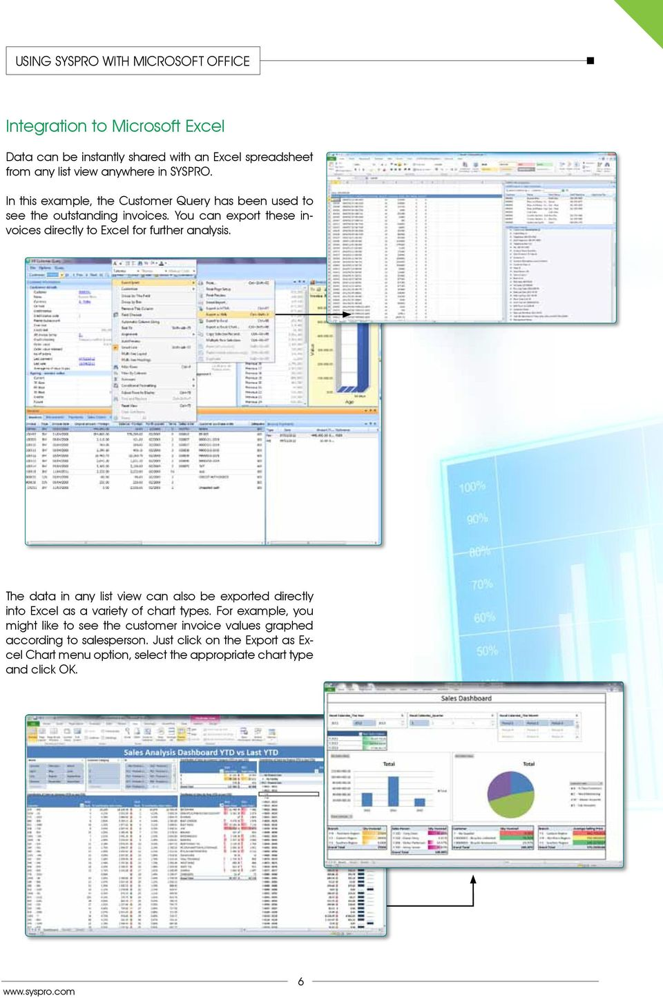 You can export these invoices directly to Excel for further analysis.