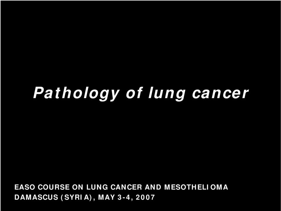 CANCER AND MESOTHELIOMA