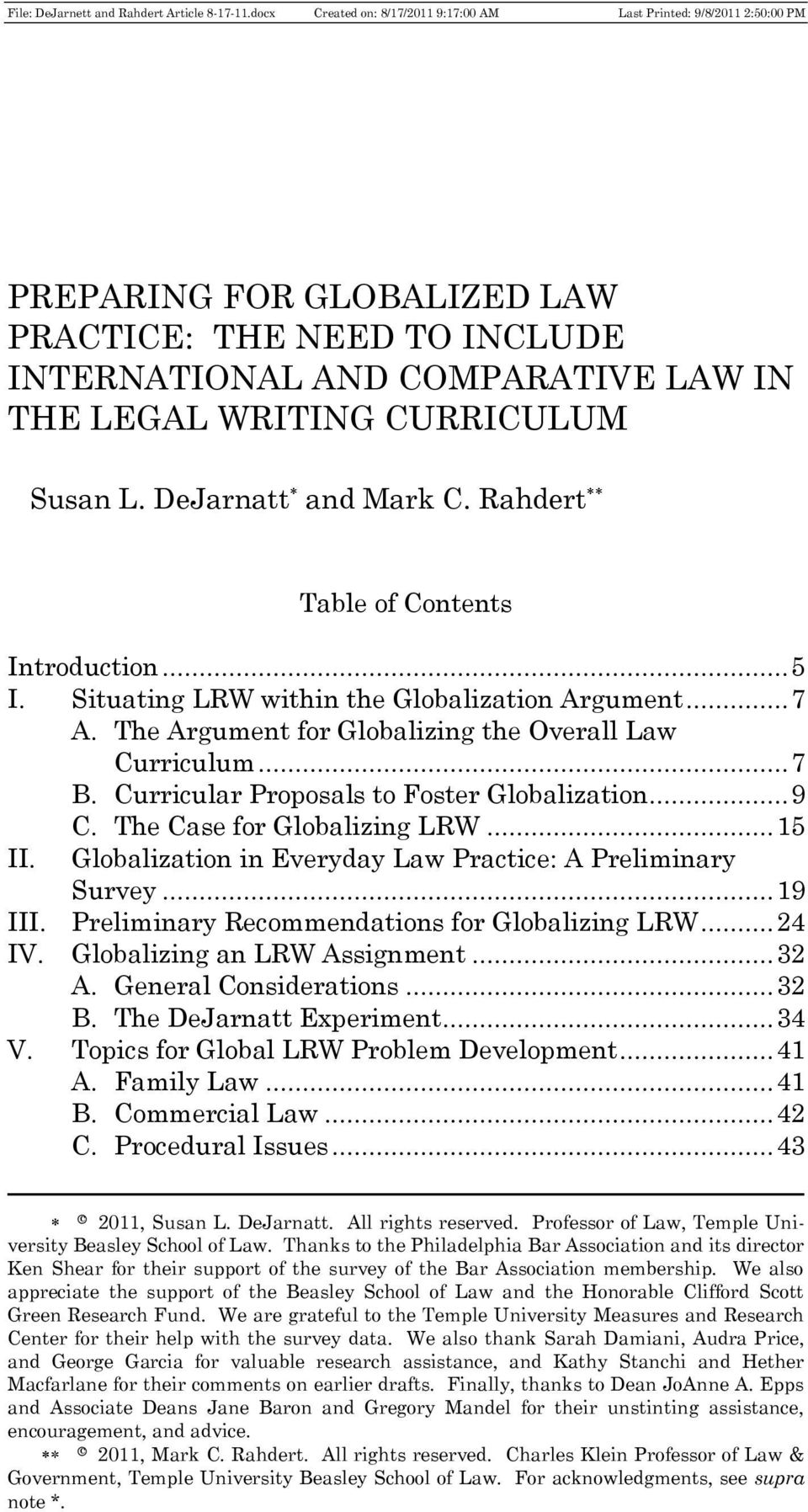 The Case for Globalizing LRW... 15 II. Globalization in Everyday Law Practice: A Preliminary Survey... 19 III. Preliminary Recommendations for Globalizing LRW... 24 IV. Globalizing an LRW Assignment.