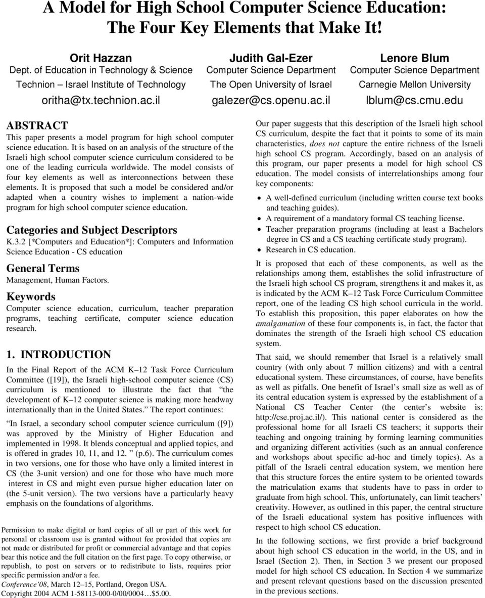 edu ABSTRACT This paper presents a model program for high school computer science education.