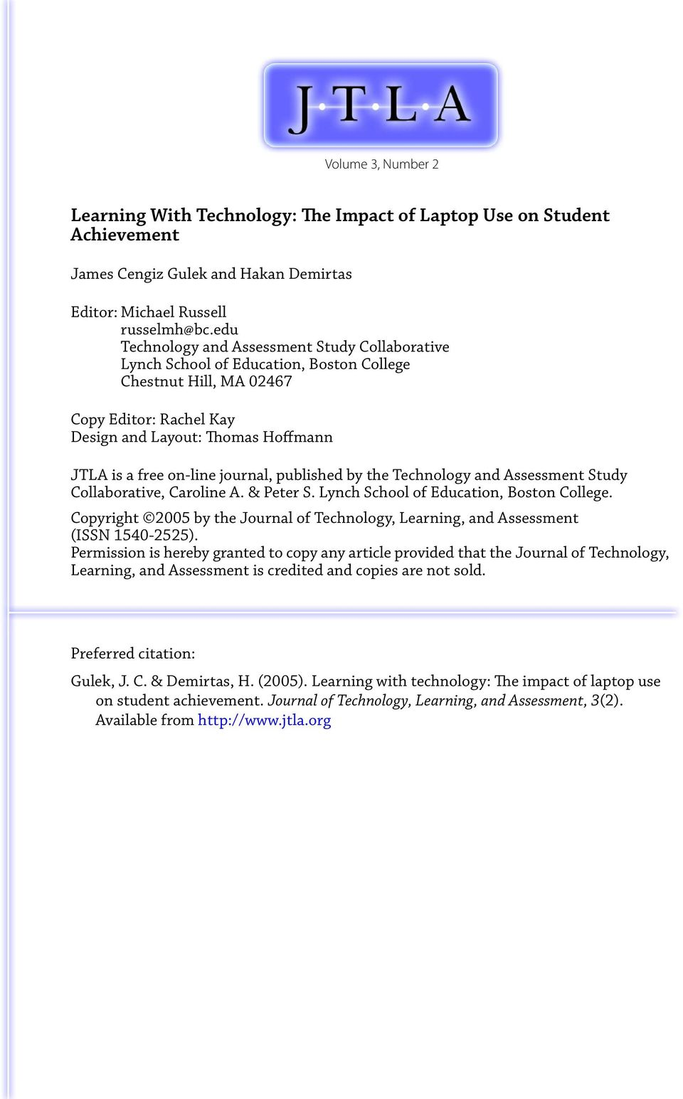 journal, published by the Technology and Assessment Study Collaborative, Caroline A. & Peter S. Lynch School of Education, Boston College.