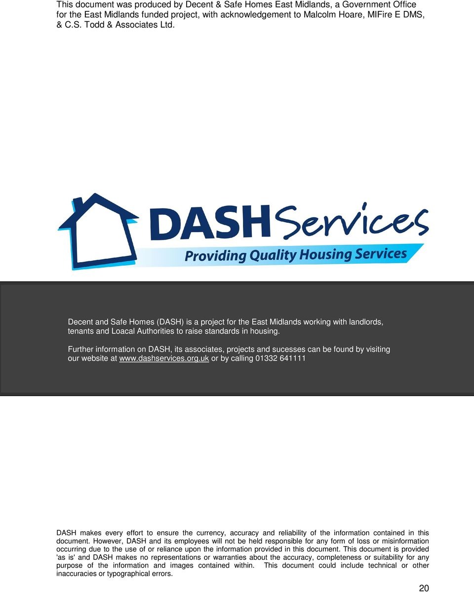 Further information on DASH, its associates, projects and sucesses can be found by visiting our website at www.dashservices.org.