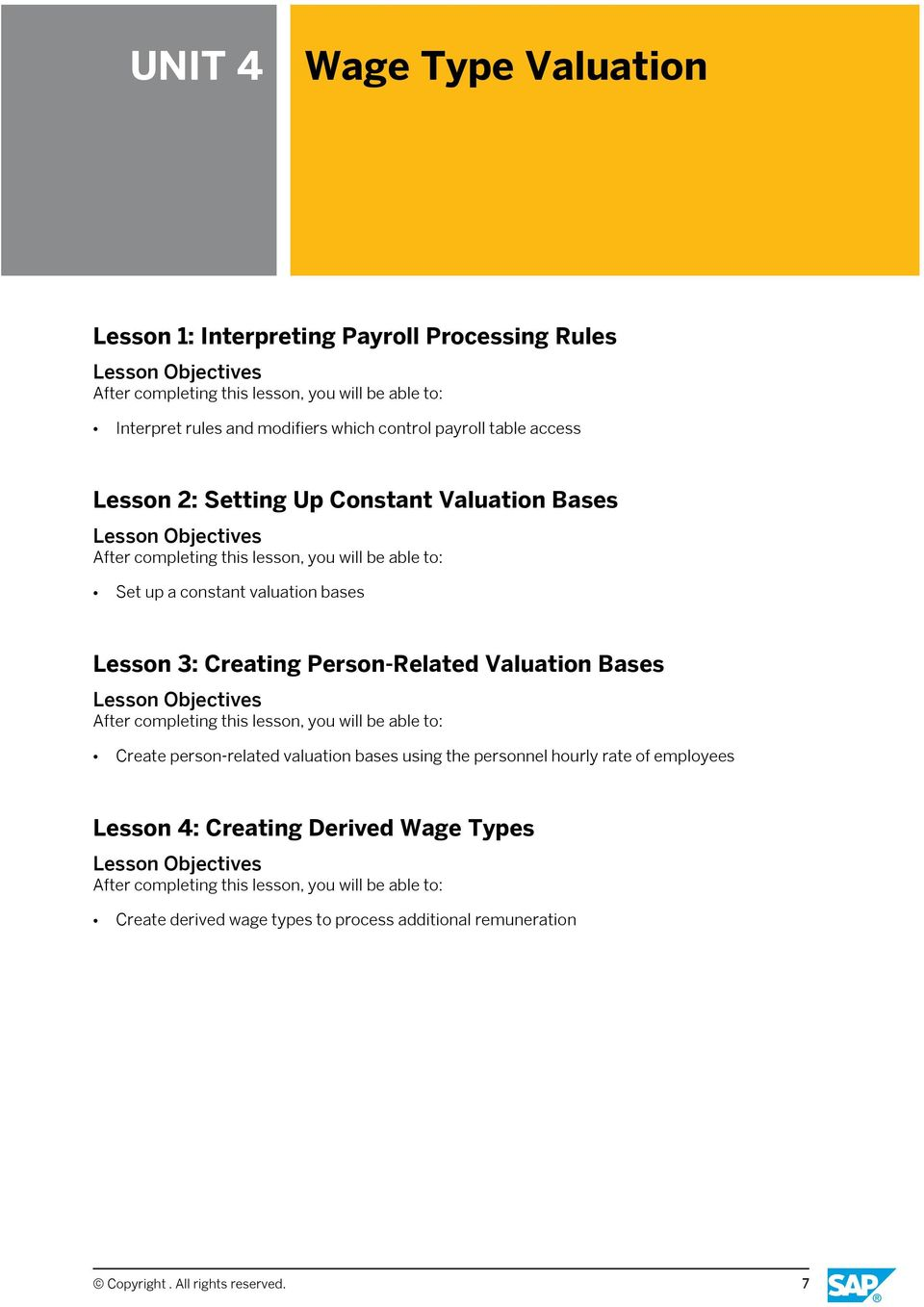 Person-Related Valuation Bases Create person-related valuation bases using the personnel hourly rate of employees Lesson