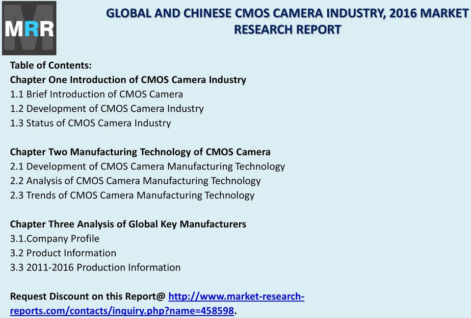 2 Analysis of CMOS Camera Manufacturing Technology 2.3 Trends of CMOS Camera Manufacturing Technology Chapter Three Analysis of Global Key Manufacturers 3.1.