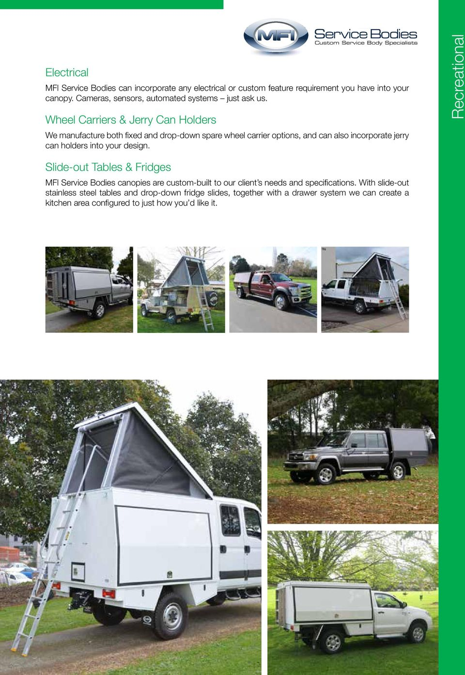 Wheel Carriers & Jerry Can Holders Custom Service Body Specialists We manufacture both fixed and drop-down spare wheel carrier options, and can also incorporate