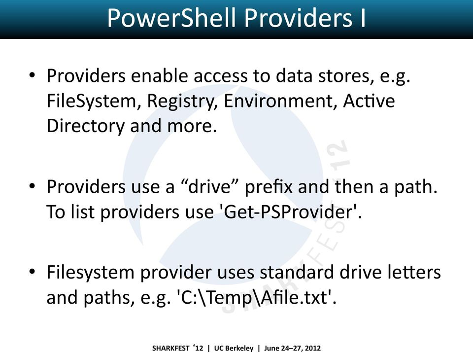 Providers use a drive prefix and then a path.