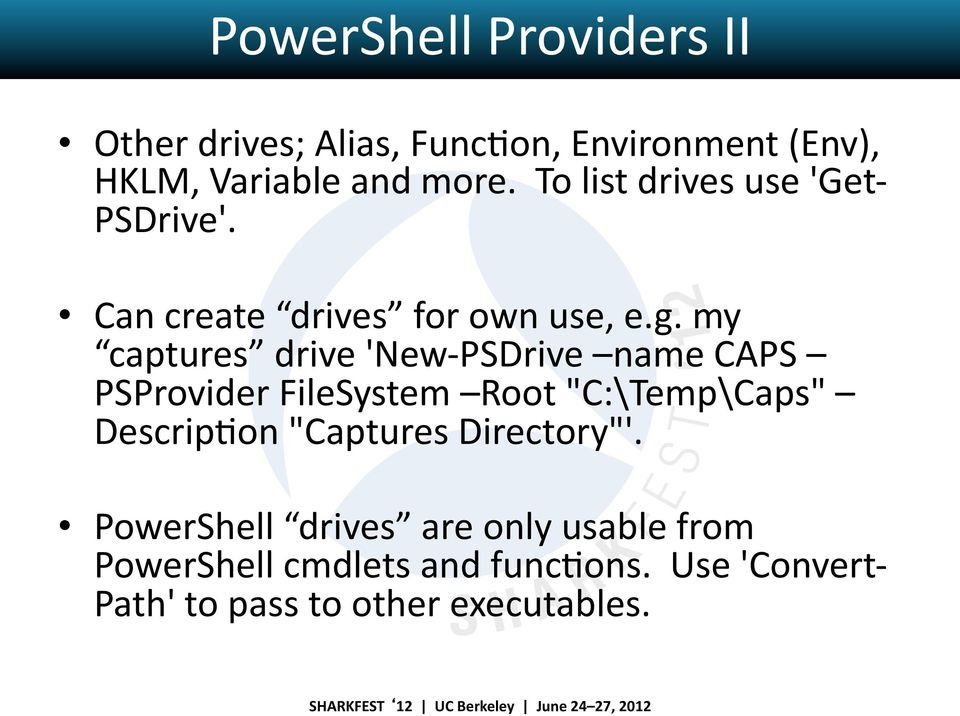 "my captures drive 'New- PSDrive name CAPS PSProvider FileSystem Root ""C:\Temp\Caps"" DescripJon"