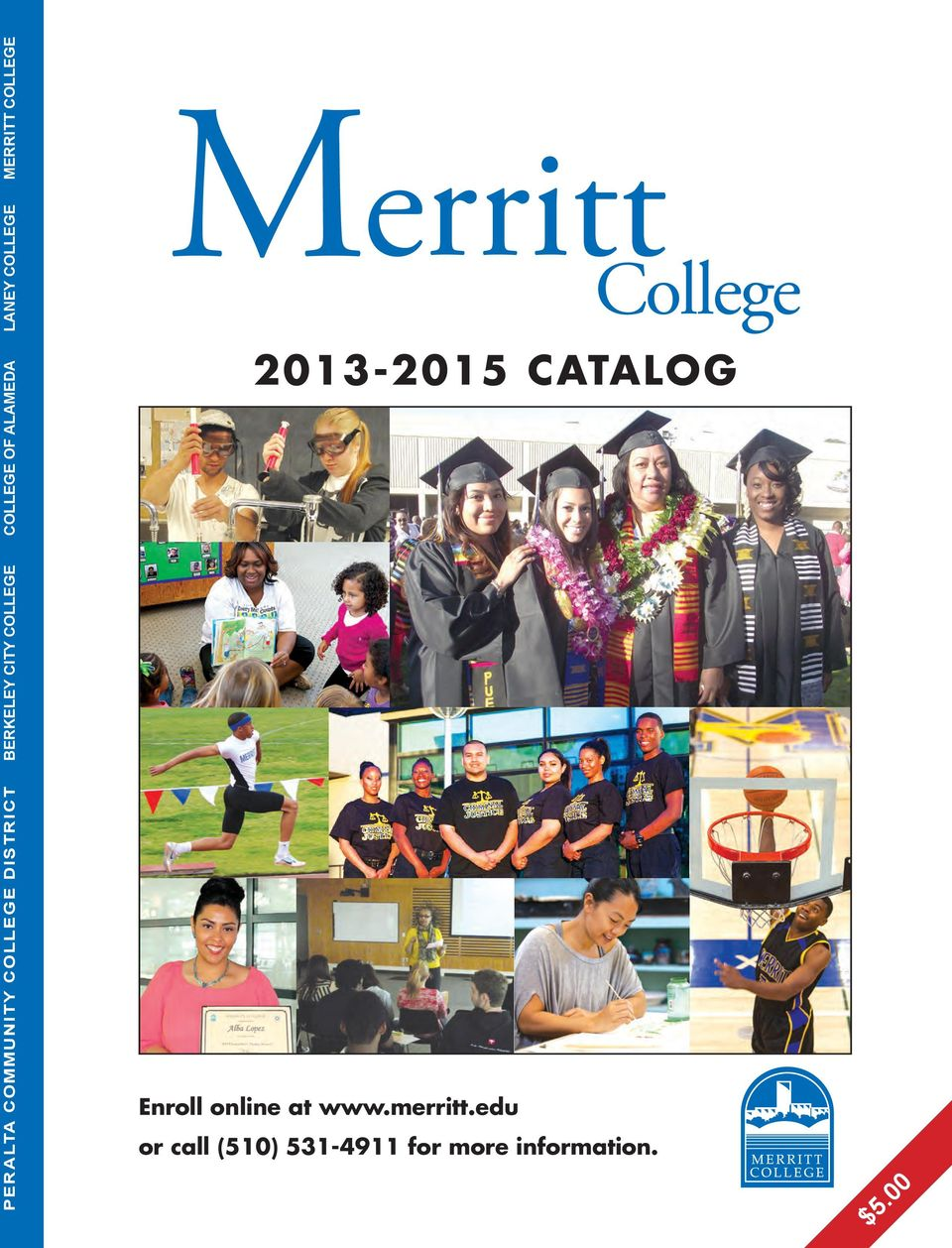 COLLEGE Merritt 2013-2015 CATALOG Enroll online at www.