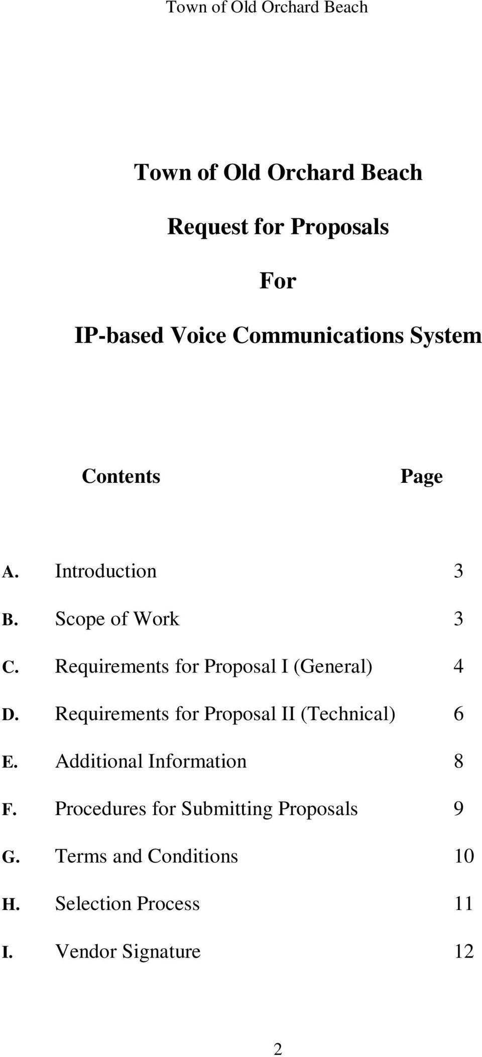 Requirements for Proposal I (General) 4 D. Requirements for Proposal II (Technical) 6 E.