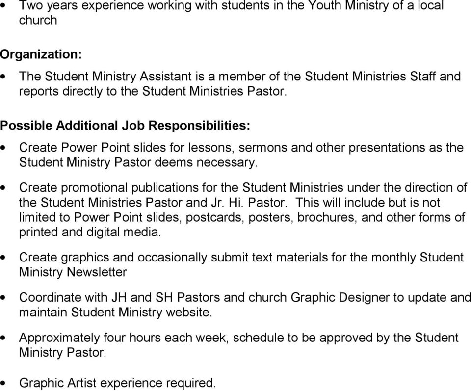 Create promotional publications for the Student Ministries under the direction of the Student Ministries Pastor