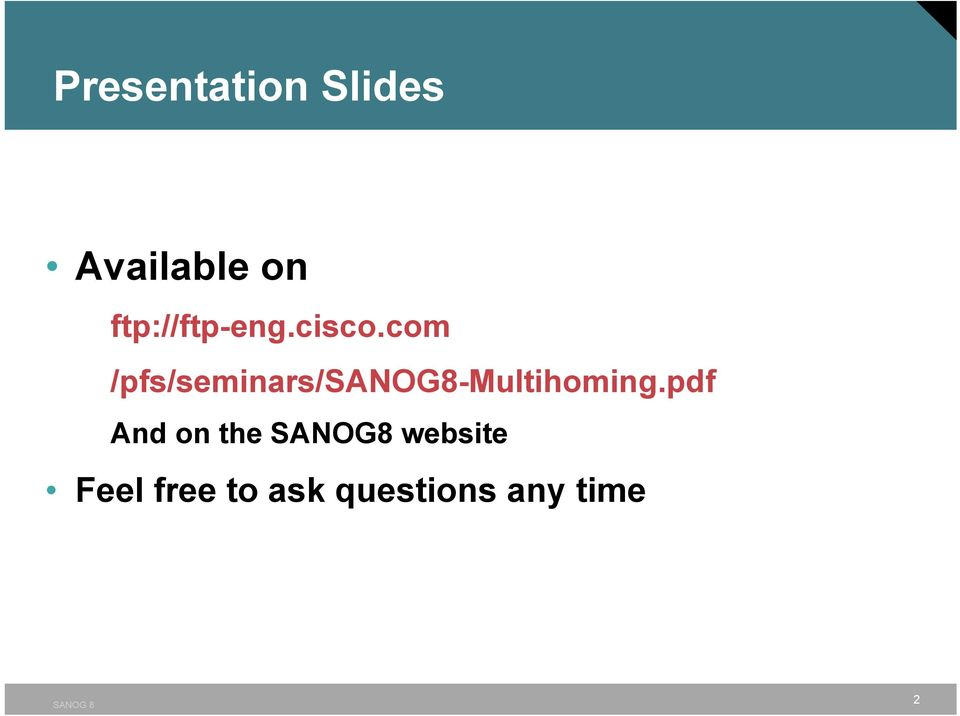 com /pfs/seminars/sanog8-multihoming.