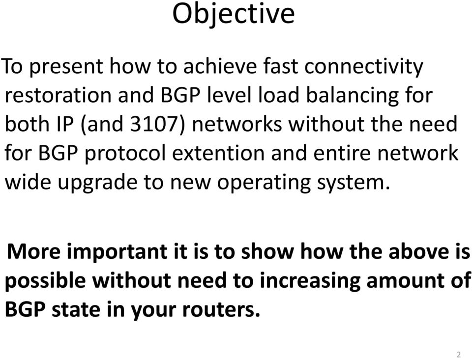 and entire network wide upgrade to new operating system.