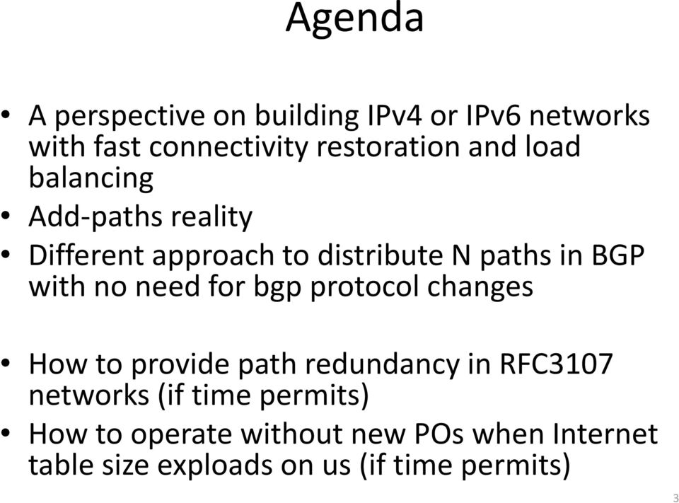 need for bgp protocol changes How to provide path redundancy in RFC3107 networks (if (f time