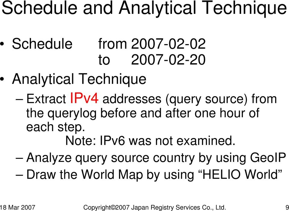 of each step. Note: IPv6 was not examined.