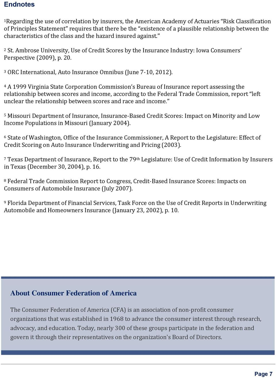 3 ORC International, Auto Insurance Omnibus (June 7-10, 2012).