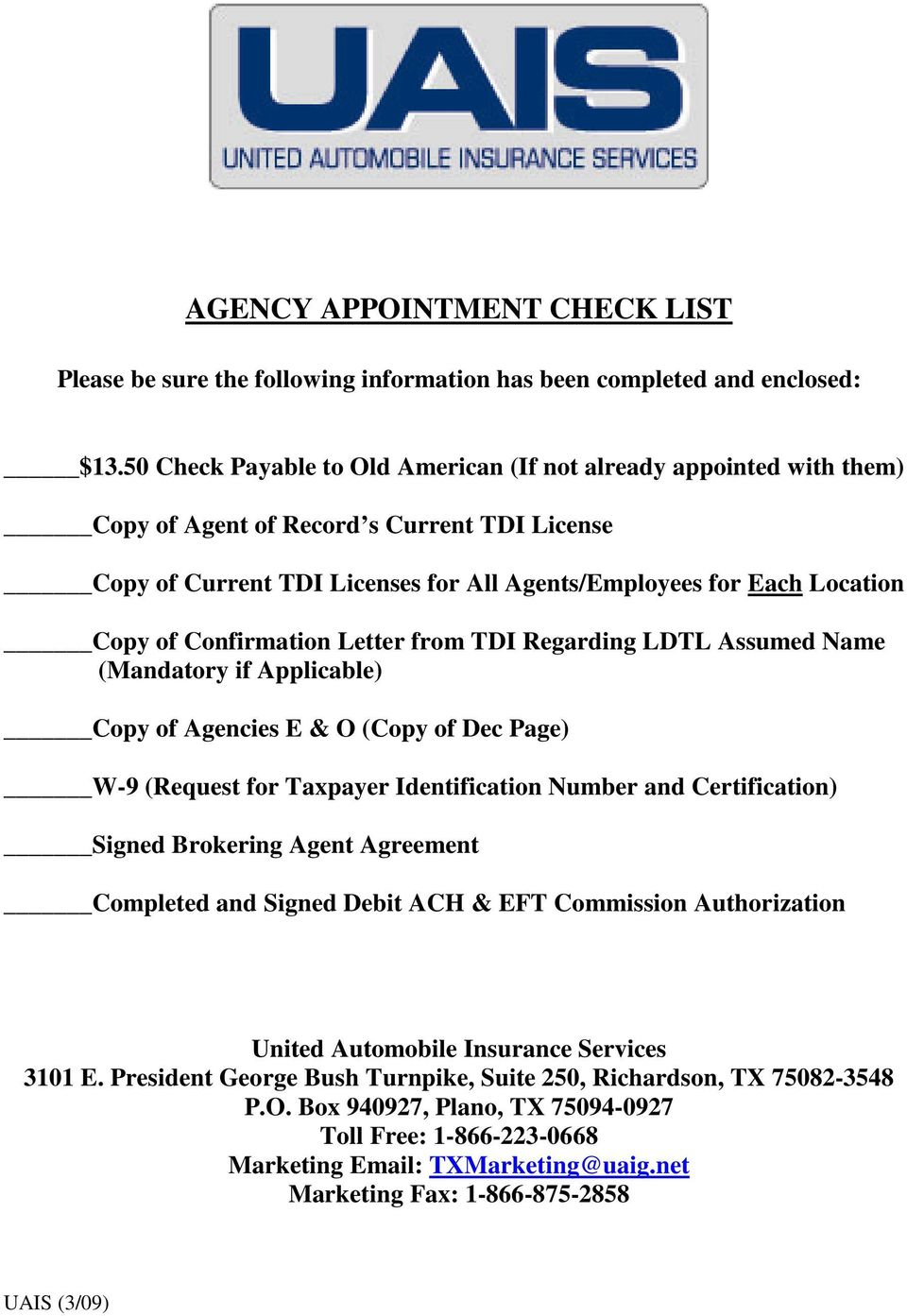 for All Agents/Employees for Each Location Copy of Confirmation Letter from TDI Regarding LDTL Assumed Name (Mandatory if Applicable) Copy of