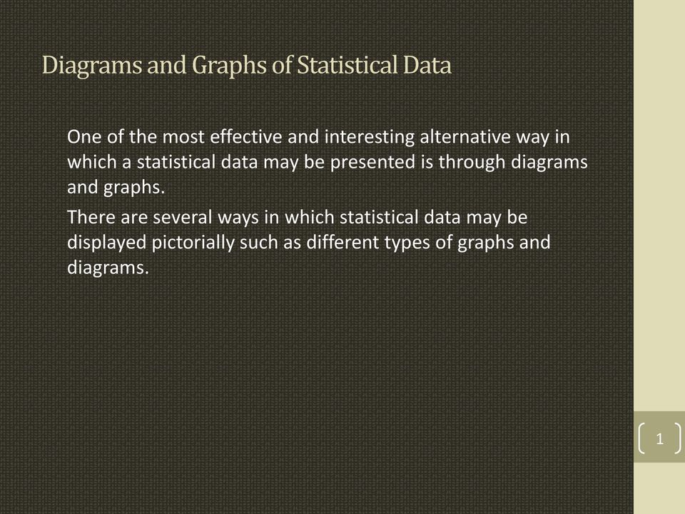 through diagrams and graphs.