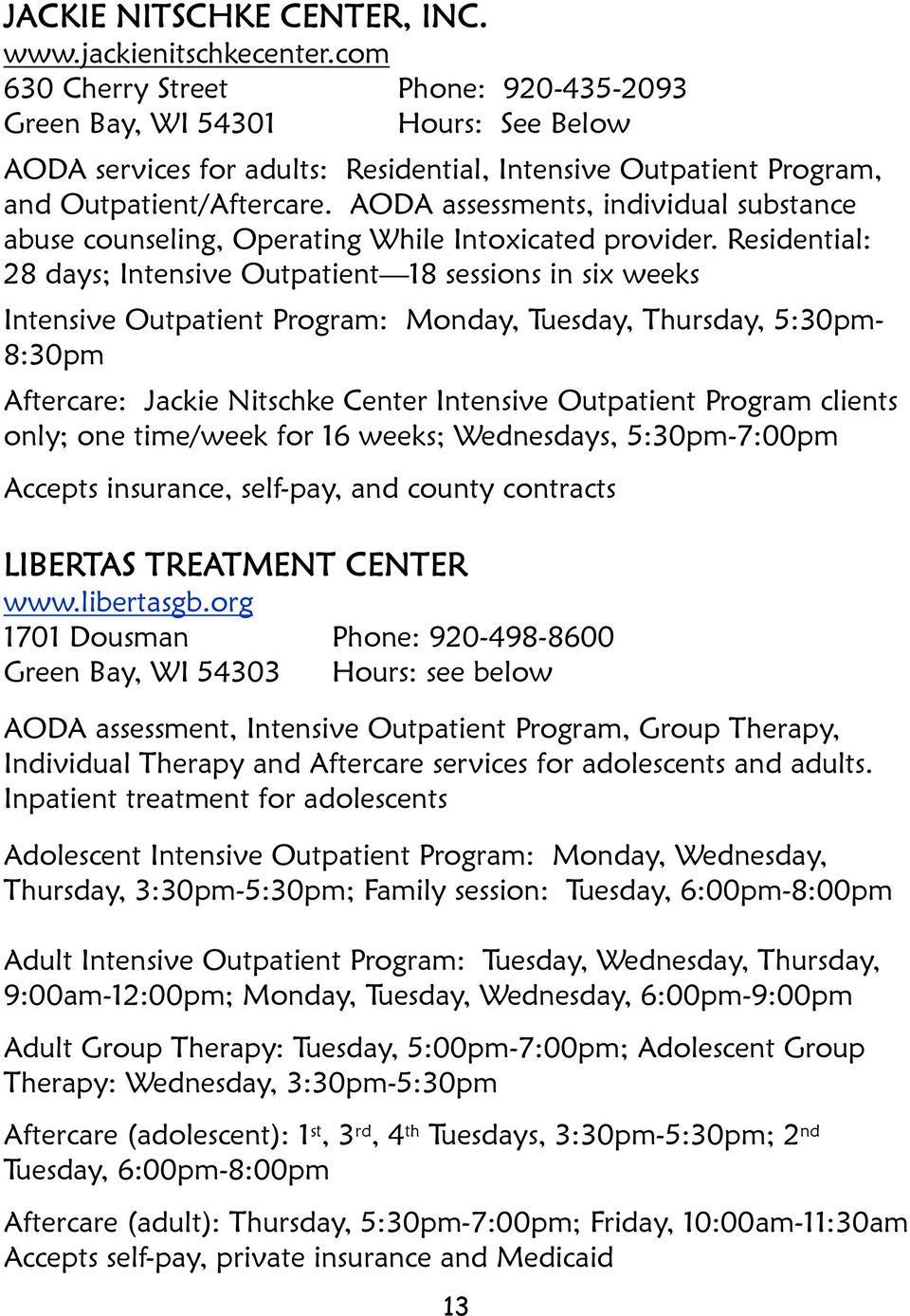 AODA assessments, individual substance abuse counseling, Operating While Intoxicated provider.
