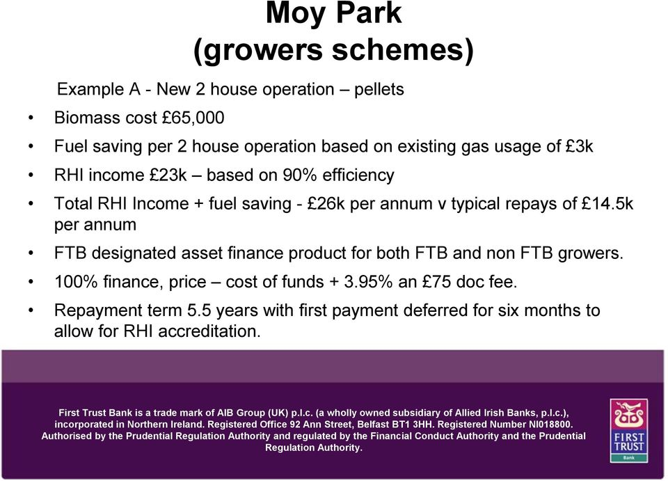 typical repays of 14.5k per annum FTB designated asset finance product for both FTB and non FTB growers.