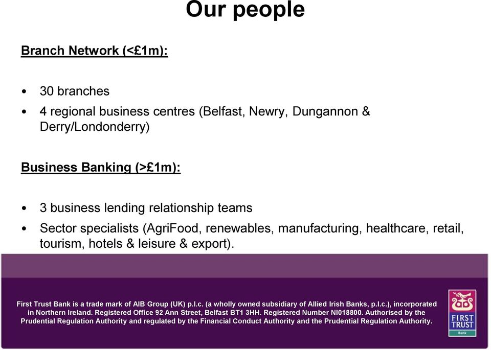tourism, hotels & leisure & export). incorporated in Northern Ireland. Registered Office 92 Ann Street, Belfast BT1 3HH.