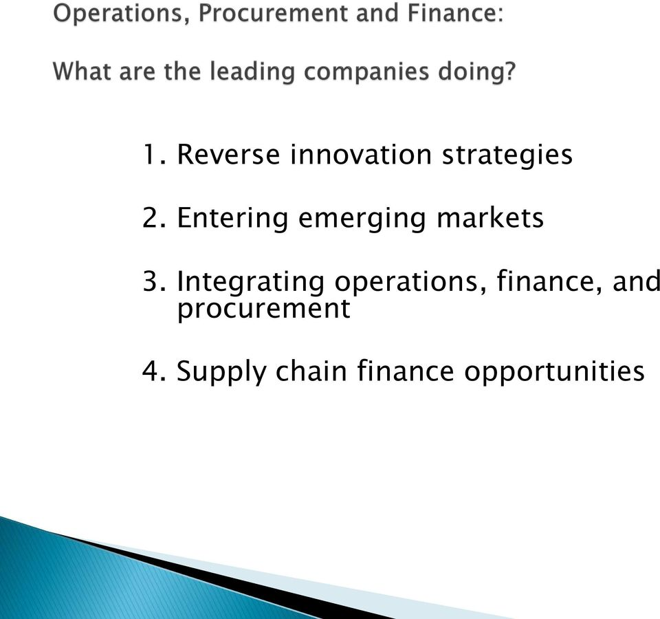 Integrating operations, finance, and