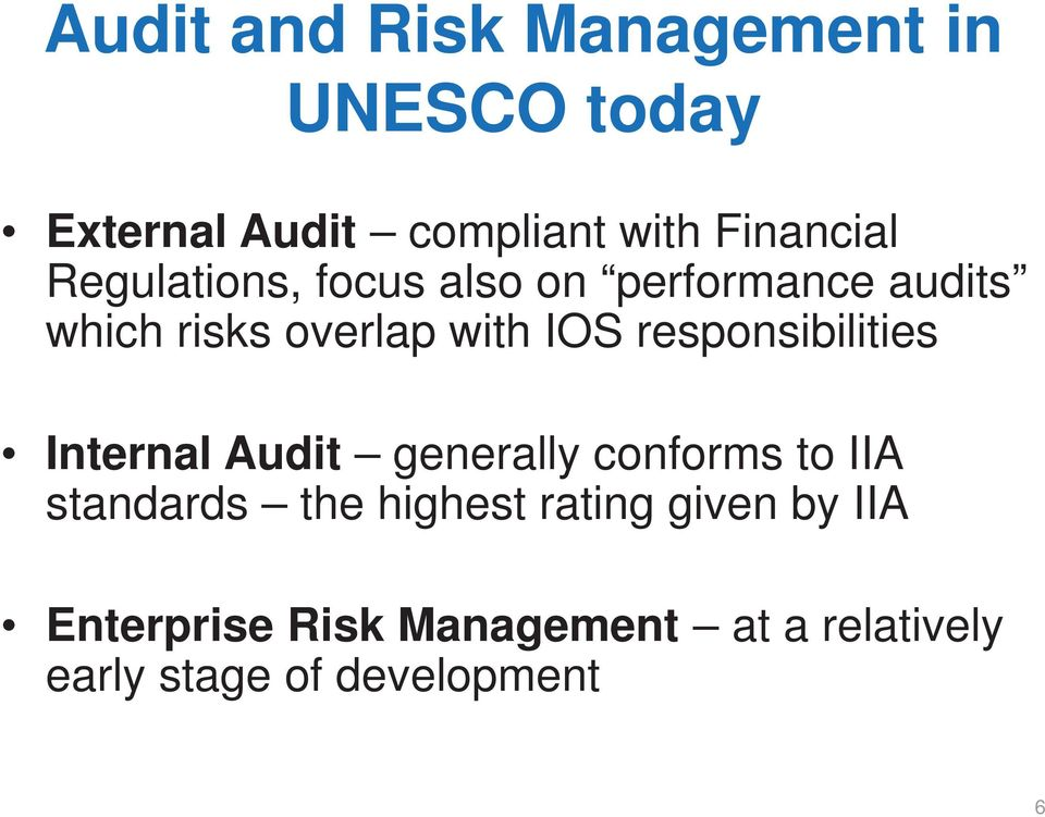 responsibilities Internal Audit generally conforms to IIA standards the highest