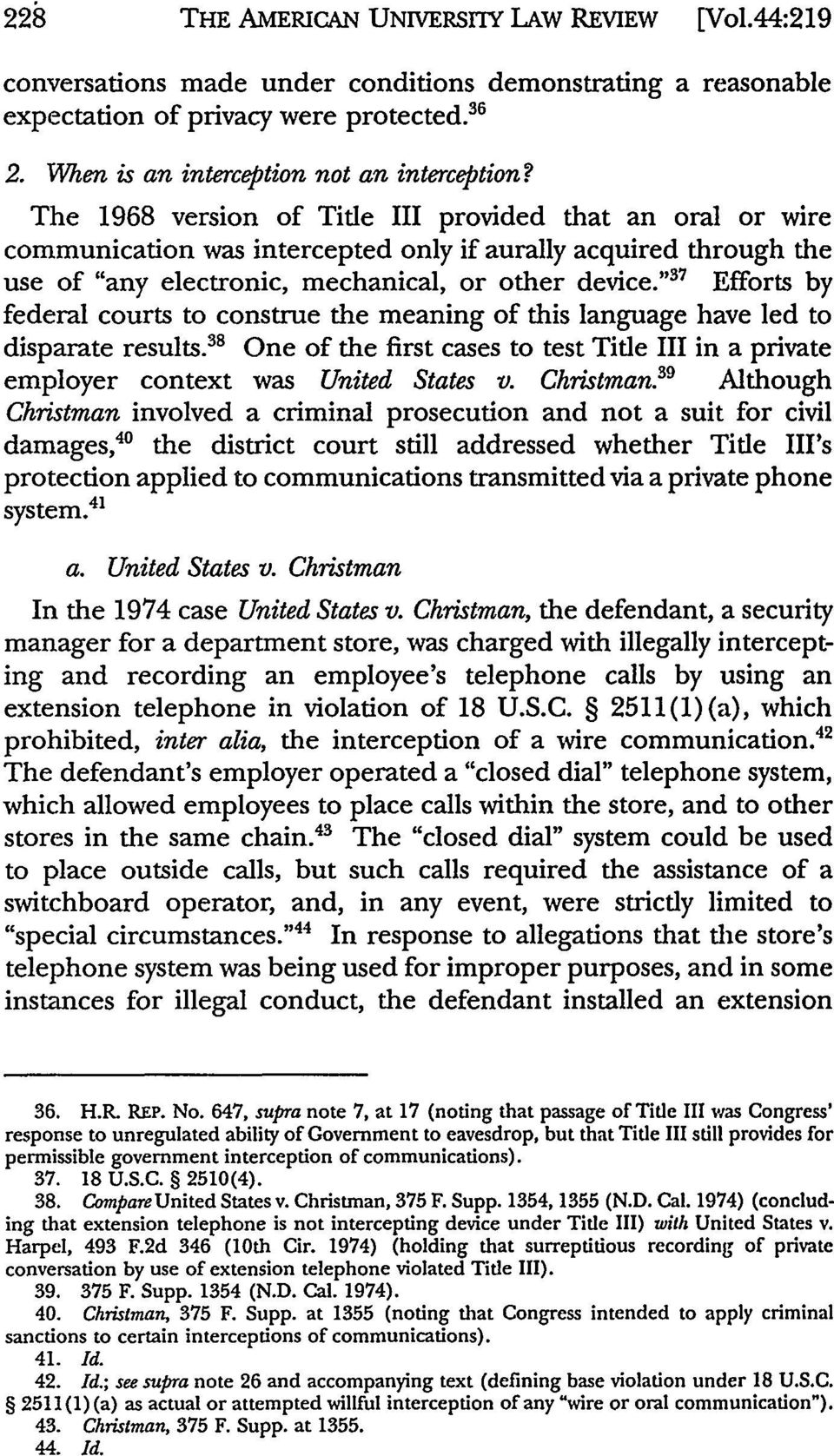 "The 1968 version of Title III provided that an oral or wire communication was intercepted only if aurally acquired through the use of ""any electronic, mechanical, or other device."
