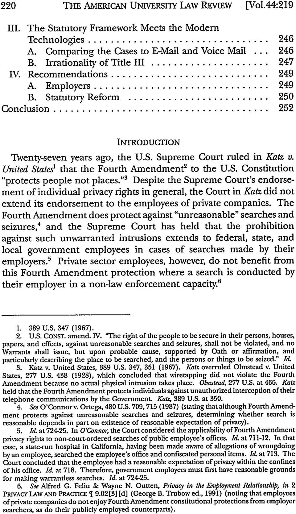 "United States t that the Fourth Amendment 2 to the U.S. Constitution ""protects people not places."